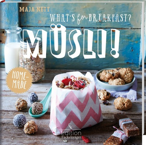 """What's for breakfast? Müsli!"" von Maja Nett"