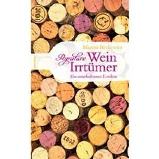 Populäre Wein-Irrtümer