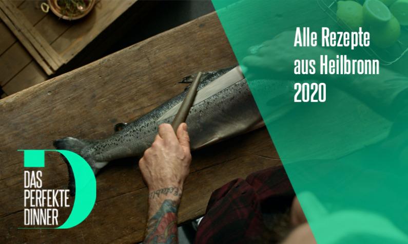 Das perfekte Dinner aus Heilbronn 2020