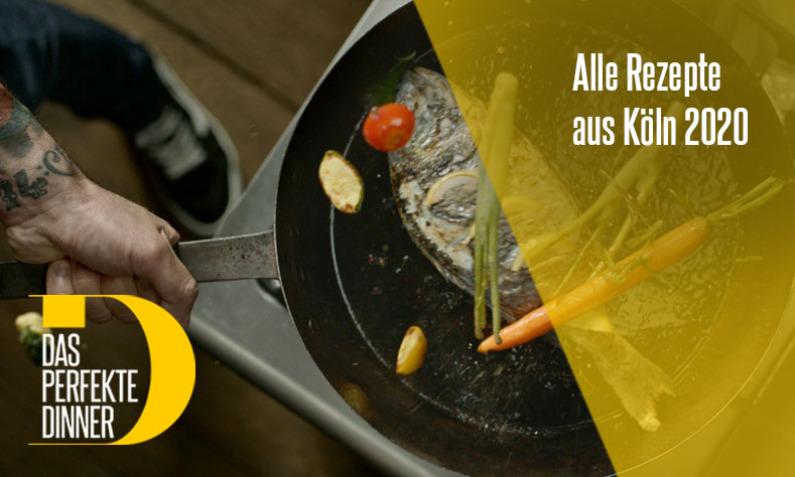 Das perfekte Dinner vom 16.03. - 20.03.2020 aus Köln