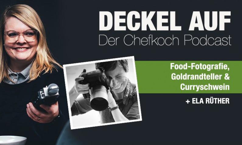 Deckel auf – Der Chefkoch Podcast Folge 6
