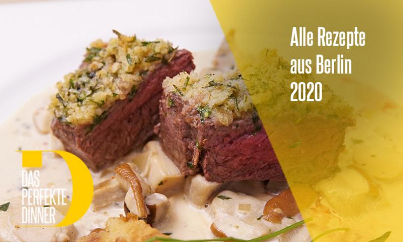 Das perfekte Dinner aus Berlin 2020