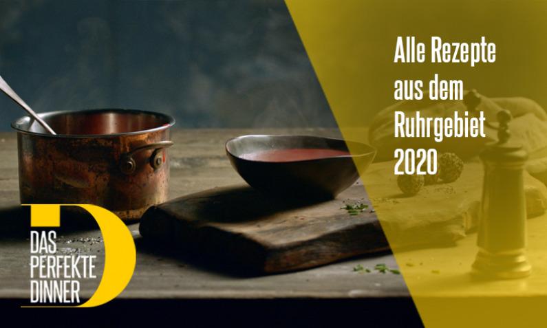 Das perfekte Dinner aus dem Ruhrgebiet 2020