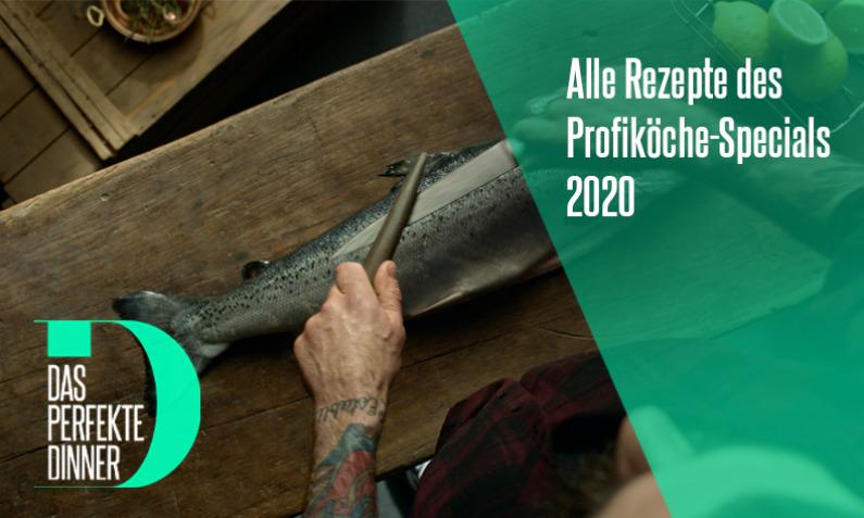 Das perfekte Dinner: Profiköche-Special 2020