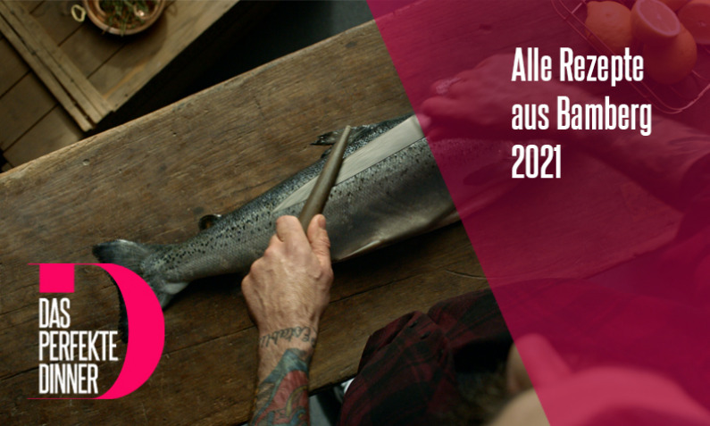 Das perfekte Dinner aus Bamberg 2021