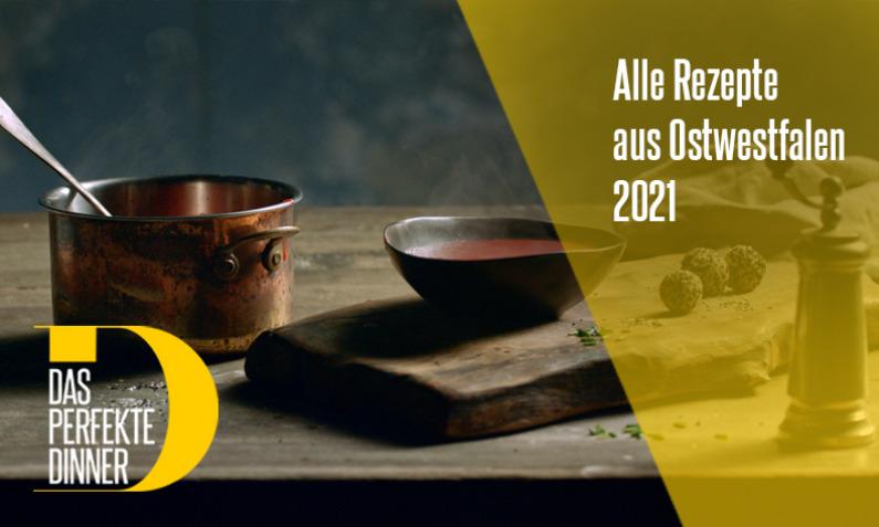 Das perfekte Dinner aus Ostwestfalen 2021
