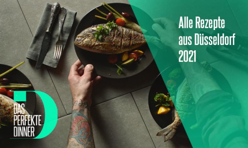 Das perfekte Dinner aus Düsseldorf 2021