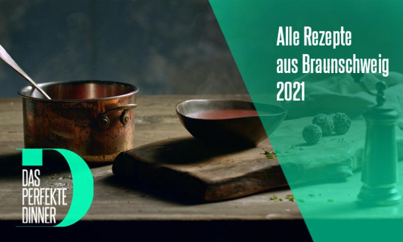Das perfekte Dinner aus Braunschweig 2021