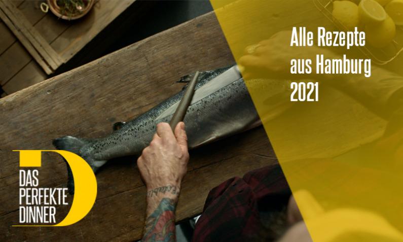 Das perfekte Dinner aus Hamburg 2021
