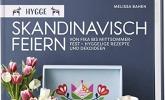 Hygge – skandinavisch feiern.