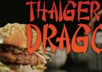 Thaiger and Dragon: feurig-scharfer Burger