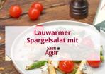Yummy: Spargelsalat mit Saint Agur
